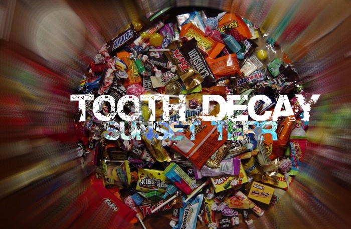 SUNSET TERR - TOOTH DECAY